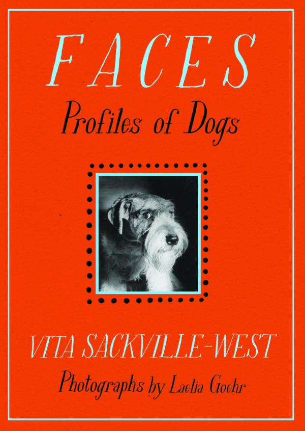 Faces: Profiles of Dogs by Vita Sackville-West  | Daunt Books Publishing